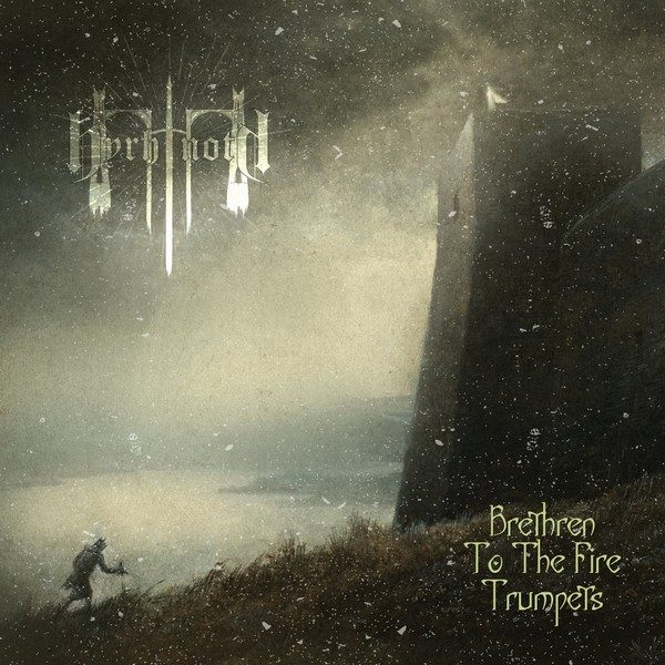 Byrhtnoth – Brethren to the Fire Trumpets
