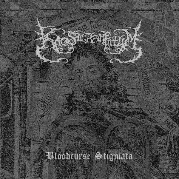 Kaos Sacramentum – Bloodcurse Stigmata CD