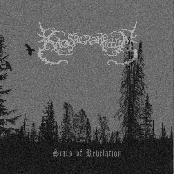 Kaos Sacramentum – Scars of Revelation CD