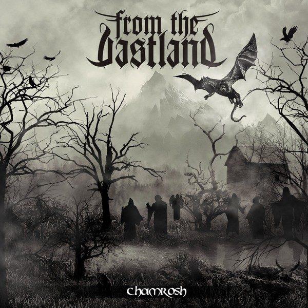 From the Vastland – Chamrosh