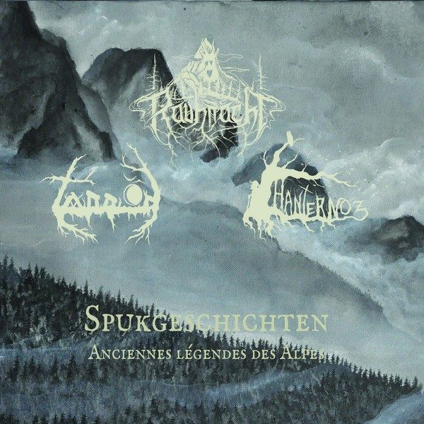 Hanternoz – Rauhnåcht – Tannöd – anciennes légendes des alpes