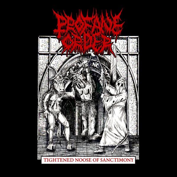 Profane Order – Thigthened Noose of Sanctinomy