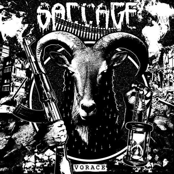 Saccage – Vorace