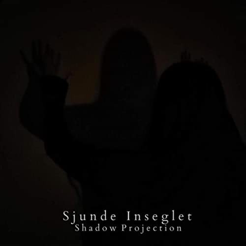Sjunde Inseglet – Shadow Projection