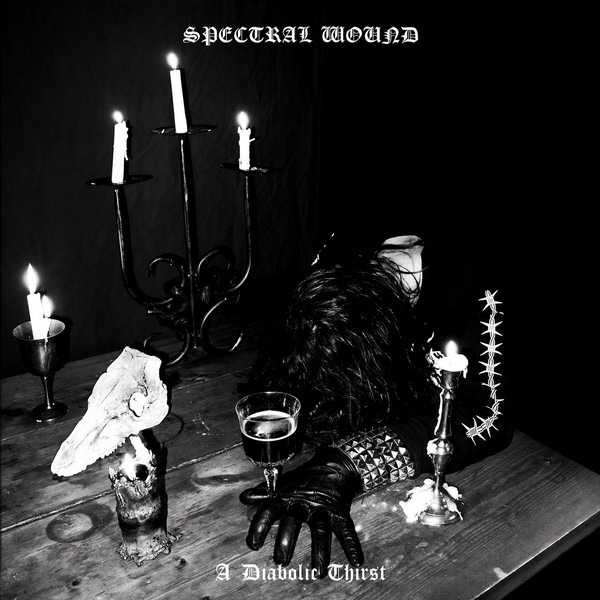 Spectral Wound – A Diabolic Thirst